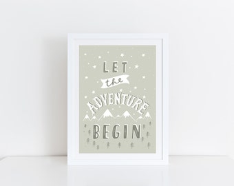 Neutral Nursery Wall Art Adventure Quote Neutral Kids Wall Decor Print Neutral Nursery Adventure Nursery Art New Baby Gift Hand Lettering