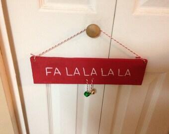 """Wooden Christmas Sign/plaque """"Fa La La La La"""" with bells"""