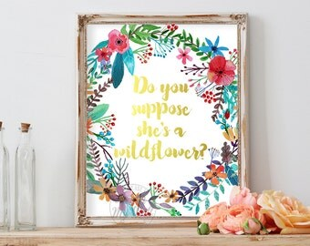 Do you suppose she's a wildflower, Instant Download, Alice in Wonderland, printable quote print, nursery wall art, decor, Lewis Carroll