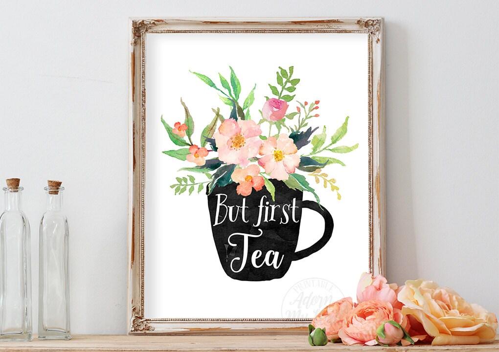 But First Tea Printable Art Kitchen Decor Wall Art Tea