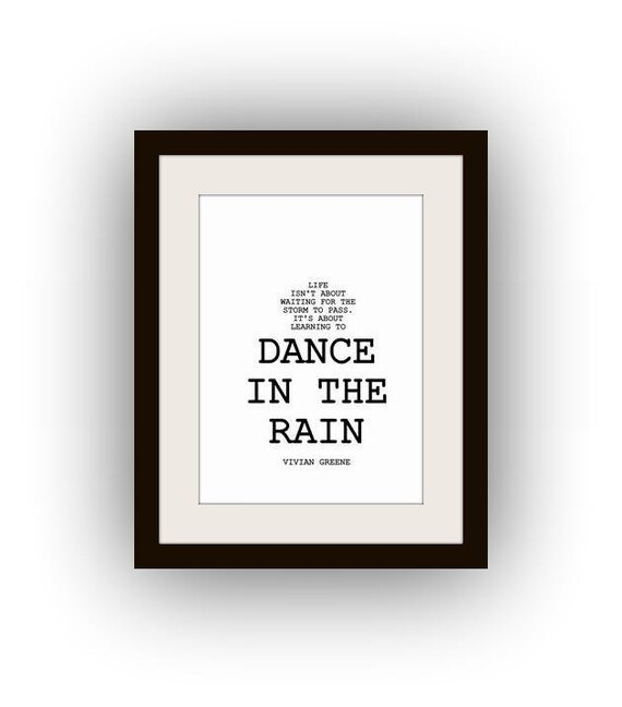 Wall Art Quotes Dance In The Rain : Items similar to dance in the rain printable wall art
