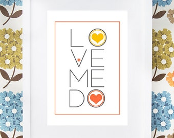 """The Beatles """"Love Me Do"""" song quote gift print available framed or unframed."""
