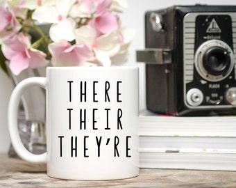 Teacher Mug, Grammer Mug, Gift for Teacher, There Their They're, Teacher Gift, Teacher Appreciation Day, Grammar Gift, Teacher Coffee Cup
