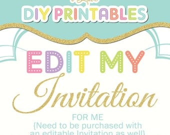 Edit my invitation for me!  Need to be purchased WITH an editable invitation as well.