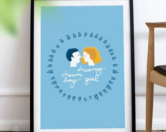 Dream Boy, Dreamy Girl — downloadable art, wall decor, love, perfect match, poster, blue, yellow, wise words, quotes for wall
