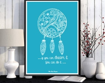 Dreamcatcher poster, Illustration print, Inspirational quote, Motivational print, Wall art decor, Typography printable, Poster quote, Gift