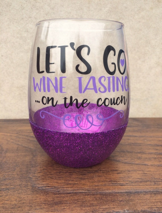 lets go wine tasting on the couch wine glass stemless wine. Black Bedroom Furniture Sets. Home Design Ideas