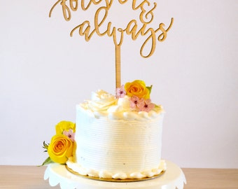 Wedding Cake Topper - Forever & Always