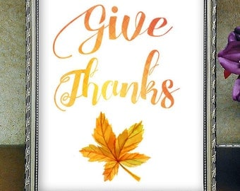 Give Thanks Quote, Printable Wall Art,Home Decor, Fall Art, Seasonal Home Décor, Seasons Changing, Thanksgiving Decor