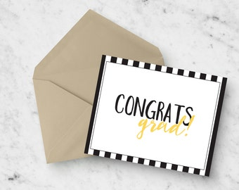 Instant Download: Graduation Card - Congrats Grad! - Black and White Stripes - Yellow - Congratulations - Printable - Digital Download - PDF