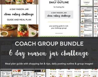 Coach Group Bundle : 6 Day Mason Jar Challenge