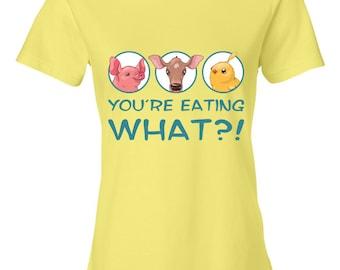 YOU'RE EATING what? /Women's T-Shirt