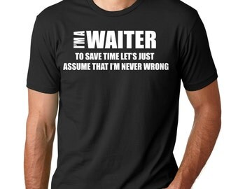 Waiter T-Shirt Funny Profession Occupation Tee Shirt Gift For Waiter Shirt
