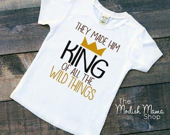 King of the Wild Things Baby Shirt Toddler Kids Shirt Baby Clothes Toddler Clothes Kids Clothes Birthday Shirt Party Shirt