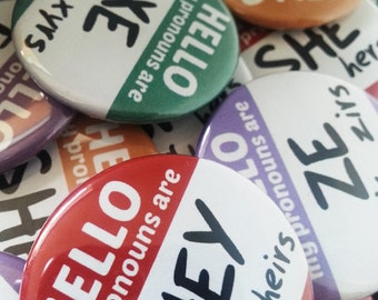 "Button - ""Hello My Pronouns Are"" for LGBT, Queer, & Transgender Folk!"