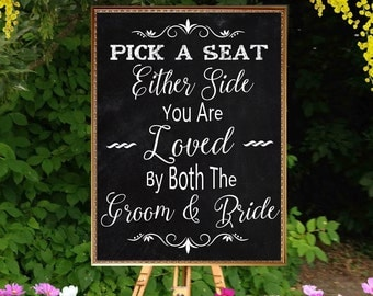 50% SALE Printable Wedding Sign Pick a Seat, Chalkboard Wedding Sign, Seating sign printable chalkboard. Pick a seat chalkboard seating sign