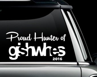Proud Hunter of Gishwhes 2016 Decal- Gishwhes 2017 Scholarship Fundraising Decal