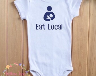 Eat Local Breastfeeding Infant Bodysuit, Infant T-shirt, Toddler T-shirt, Breastfeeding Advocacy, Big Latch On, Lactation Consultant