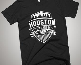 Houston Where My Story Begins T-Shirt