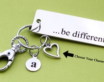 Personalized Be Different Key Chain Stainless Steel Customized with Your Charm & Initial