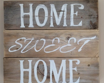 Reclaimed, rustic wood Home Sweet Home sign