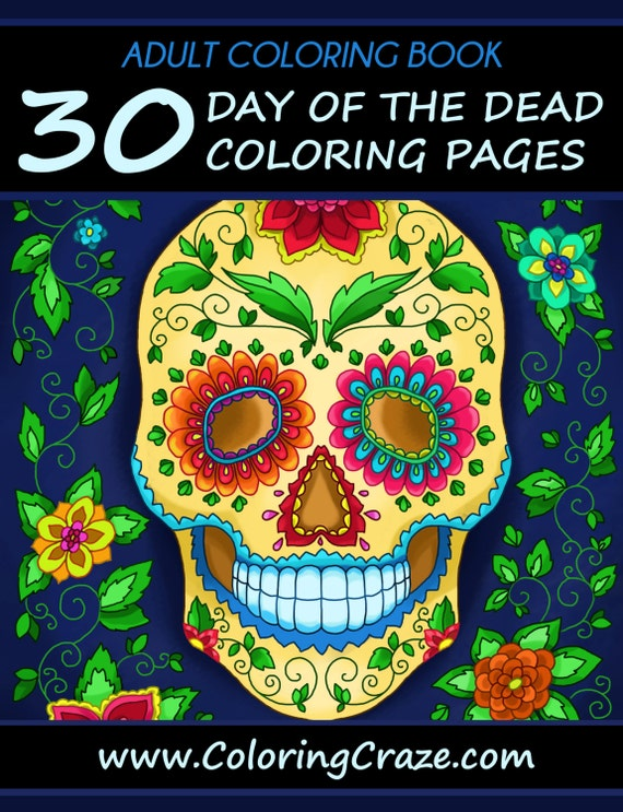 Adult Coloring Book 30 Day Of The Dead Coloring Pages D 237 A De