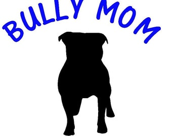 Bully Mom car decal