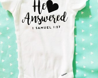 Christian Onesie, He Answered Onesie, IVF Gift, Christian Baby Gifts, IVF Baby, IVF Shirt