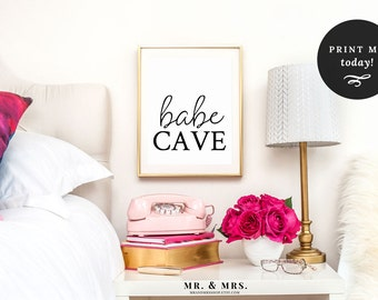 Babe Cave Print, Wall Art, Babe Cave Typography Print, Printable Art, Bedroom Art, Black and White Text, Girl Cave, Instant Download, MAM302
