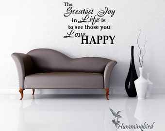 The greatest joy in Life ... Vinyl Decal Sticker Art Wall Words Graphic