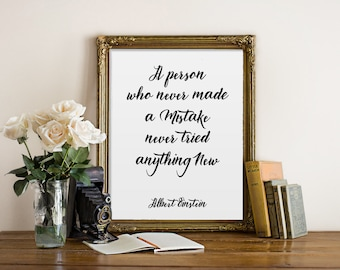 Einstein quote, A person who never made a mistake never tried anything new, printable typography, Albert Einstein, motivational print quote