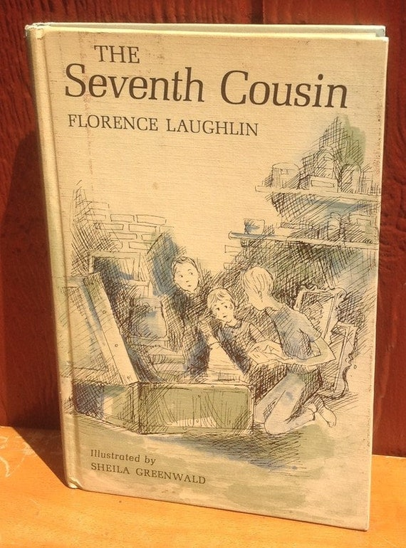 The Seventh Cousin - Florence Laughlin - Sheila Greenwald - 1966 - Vintage Kids Book