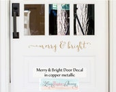 Merry and Bright Front Door Decal • Script Lettering Christmas Holiday Decoration - Entryway Decor Winter Christmas Decoration Holiday Decal