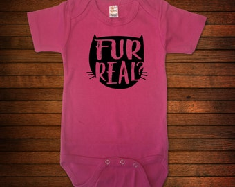 Fur Real? - One Piece Bodysuit - Funny Baby Gift