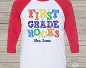 Back to school TEACHER shirt - first grade or any grade rocks colorful personalized raglan shirt for teachers