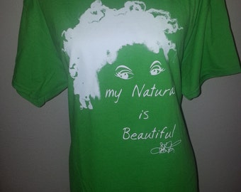 """Natural Hair T-Shirt   Green with White """"My Natural is Beautiful"""" T-Shirt  Green Natural Shirt"""