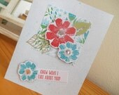 What I Like About You Card - Flowers Orange Turquoise