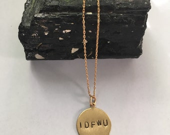 Big Sean IDFWU Engraved Circle Necklace