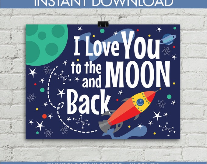 "I Love You to the Moon and Back - Rocket Poster, Love Quote, Nursery Decor - 18""x24"" Instant Download PDF & JPG Printable Poster"