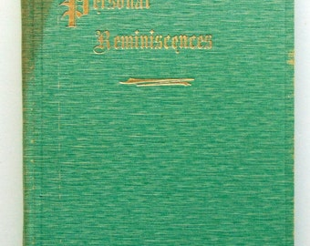 Personal Reminisences 1908