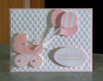 "Handmade Girl Card - Stampin Up Something for Baby - Peek-a-Boo to Someone New! - 5.5"" x 4.25"" - Carriage & Balloons"