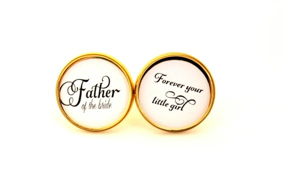 Custom Cufflinks, Forever Your Little Girl, Father of the Bride Cufflinks, Gift for Father of the Bride, Bridal Party Gift, Gift from Bride