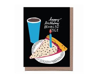 Brooklyn Slice Birthday Card