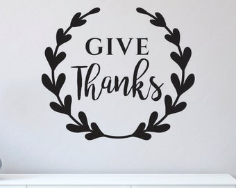Fall Wall Decal / Thanksgiving Wall Decal / Give Thanks Wall Decal / Thanksgiving Wall Decor / Thanksgiving / Fall Sticker / Give Thanks