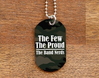 Camouflage Band Nerds Funny Dog Tag Necklace for Marching Band Geeks