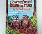 How the Ewoks Saved the Trees Hardback Book