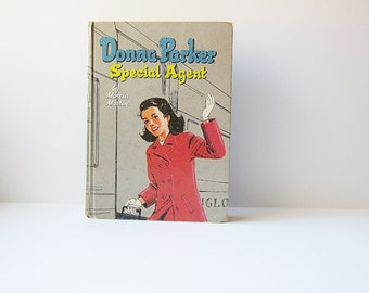 1957 Donna Parker Special Agent Book - Youth Young Adult Teens Childrens Fiction 1950s Mid Century Mystery Detective Fictional Literature
