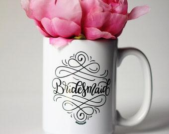 Mug - Bridesmaid