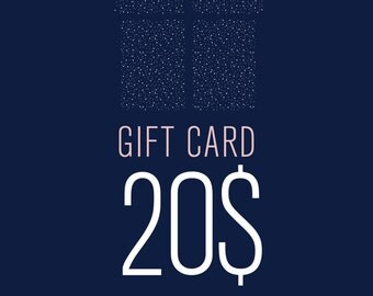 E-gift card of 20 dollars - Gift certificate