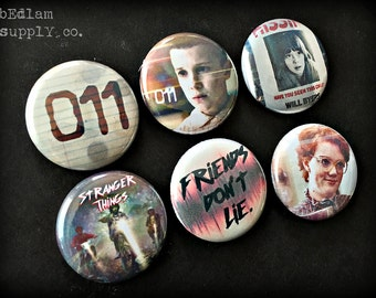 "Stranger Things 1"" Button Choose Your Own"